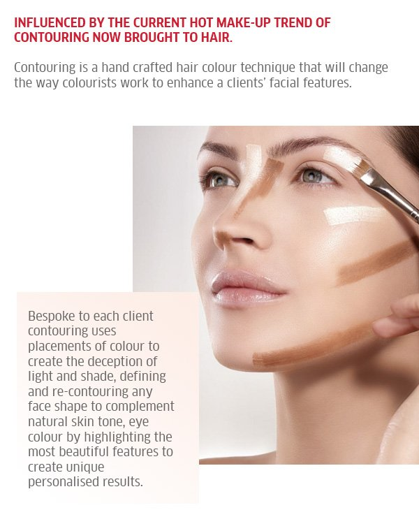 Influenced by the current hot make-up trend of contouring now brought to hair