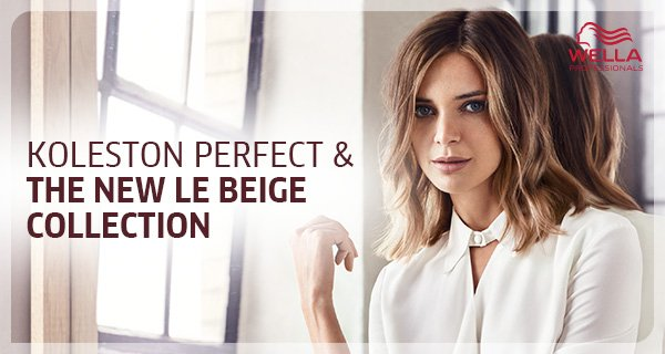 Koleston Perfect & The new Le Beige collection - a unique combination of dyes