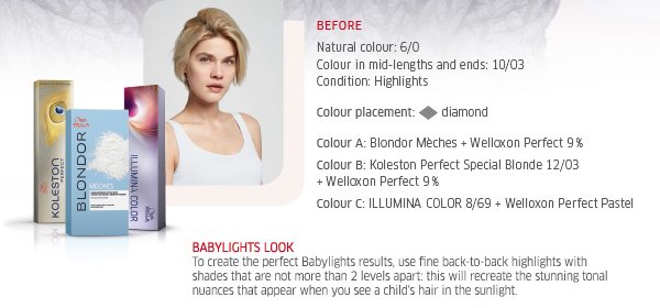To create the perfect Babylights results, use fine back-to-back highlights with shades that are not more than 2 levels apart: this will recreate the stunning tonal nuances that appear when you see a child's hair in the sunlight.