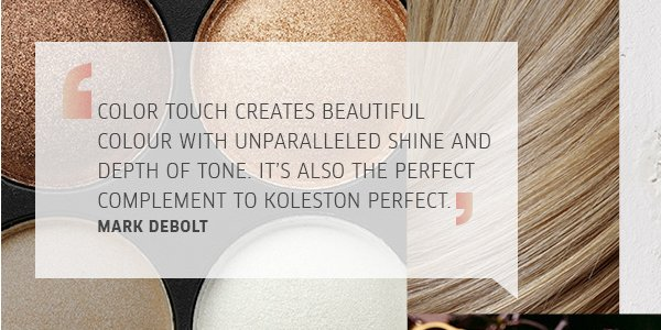 color touch creates beautiful colour with unparalleled shine and depth of tone. It's also the perfect compliment to koleston perfect.