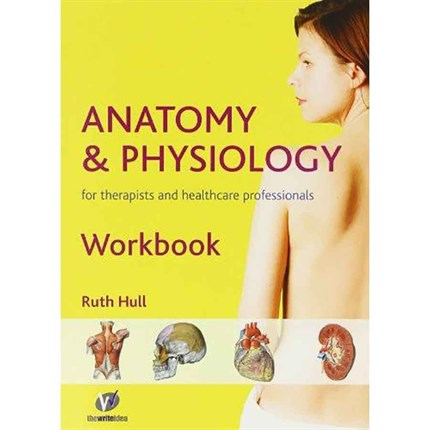 Anatomy Physiology Therapist Workbook