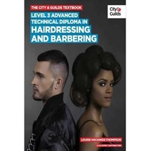 City & Guilds Book - Level 3 Advanced Technical Diploma in Hairdressing and Barbering